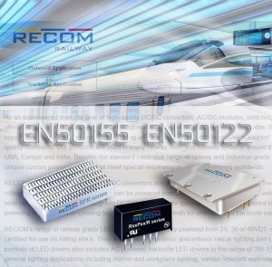 RECOM Converters Fully Certified for Use on Rolling Stock